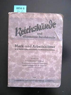 Reichskunde und allgemeine Berufskunde. Merk- und Arbeitsblätter: Schraff, F.; Doesinger,