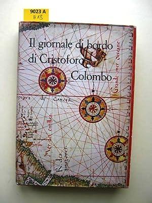 Il giornale di bordo di Cristoforo Colombo.: Braibanti, Aldo (Übers.)