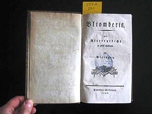 Bliomberis. Ein Rittergedicht in 12 Gesängen.: Alxinger, Johann Baptist von.