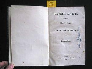 Geschichte der Erde. Eine Geologie auf neuer Grundlage.: Mohr, Friedrich.