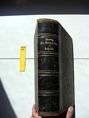 Die Entstehung der Schrift, die verschiedenen Schriftsysteme und das Schrifttum der nicht ...
