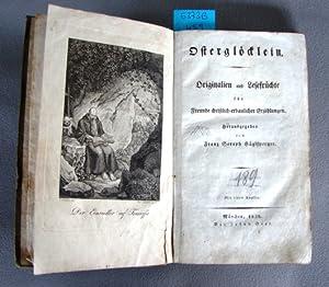Österglöcklein. Originalien und Lesefrüchte für Freunde christlich-erbaulicher ...