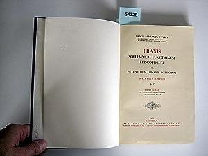 Praxis Sollemnium Functionum Episcoporum. Ac Praelatorum Episcopis Inferiorum. Juxta Ritum Romanum....