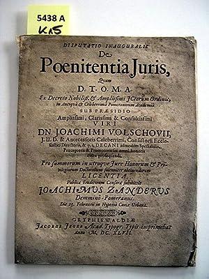 Disputatio Inauguralis De Poenitentia Juris. Quam D.T.O.M.A. Ex Decreto Nobiliß. et ...