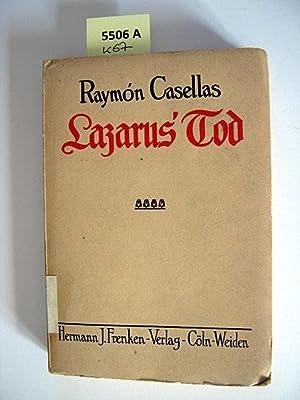 Lazarus' Tod.: Casellas, Raymón.