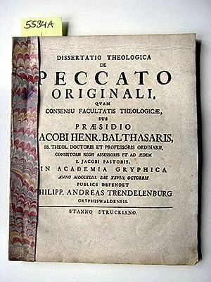 Dissertatio Theologica de Peccato Originali. Quam Consensu Facultatis Theologicae, sub Praesidio ...