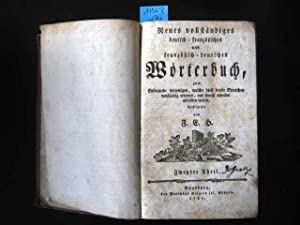 Neues vollständiges deutsch-französisches und französisch-deutsches Wörterbuch....