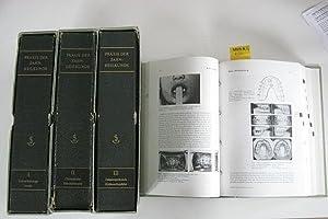 Praxis der Zahnheilkunde.: Haunfelder, David Prof.; Hupfauf, Lorenz Prof.; Ketterl, Werner Prof.; ...