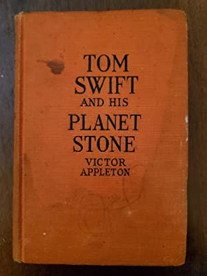 Tom Swift and his Planet Stone