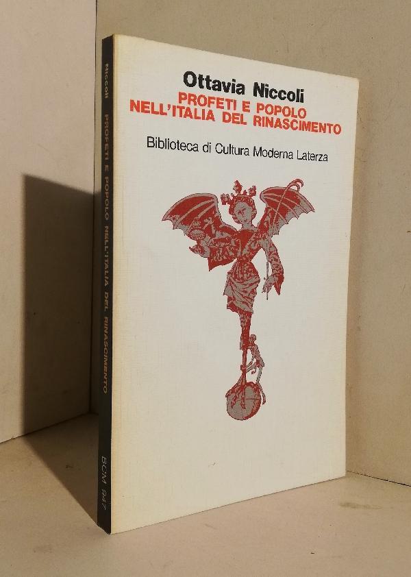 Profeti e popolo nell'Italia del Rinascimento - NICCOLI Ottavia