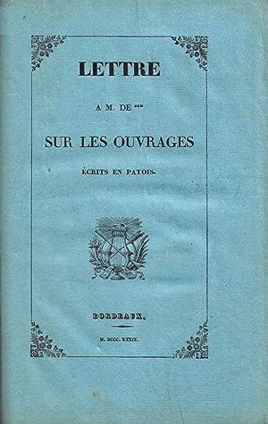 Lettre à M. de *** sur les ouvrages écrits en patois: BRUNET Gustave)