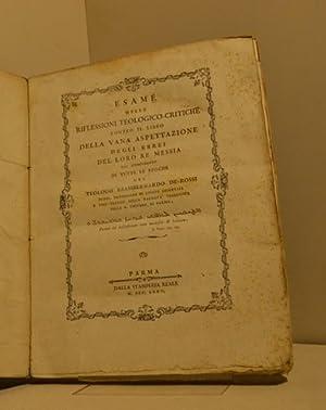 Esame delle riflessioni teologico-critiche contro il libro della vana aspettazione degli Ebrei del ...