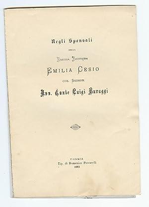 Negli sponsali della egregia Signorina Emilia Cesio col Signor Avv. Conte Luigi Buraggi: SACCONI ...