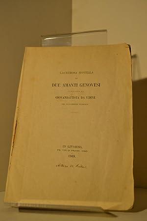 Lacrimosa novella di due amanti genovesi composta da Giovanbattista da Udine ora nuovamente ...