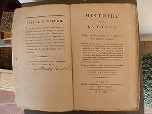 Histoire de la canne, et précis sur les moyens de la cultiver et d'en extraire le sucre...
