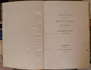 Il Trionfo della vaccinia. Poema di Gioachino Ponta Genovese: PONTA Gioacchino