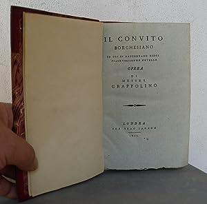 Il convito borghesiano in cui si raccontano dieci piacevolissime novelle opera di messer Grappolino...