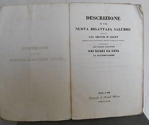 Descrizione di una nuova bigattaja salubre ideata dal signor D'Arcet . e proposta agl'...