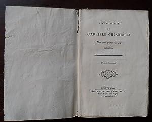 Alcune poesie di Gabriele Chiabrera non mai prima d'ora pubblicate.: CHIABRERA Gabriello