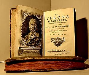 La Verona illustrata ridotta in compendio principalmente per uso dei forestieri: MAFFEI Scipione