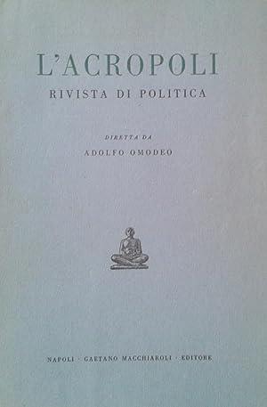 L'Acropoli. Rivista di politica.