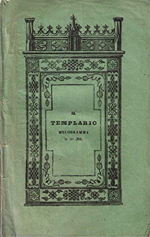 Il templario. Melodramma in tre atti da: NICOLAI Ottone (Musica)