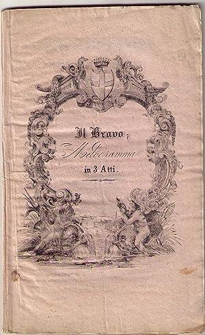 Il bravo. Melodramma in tre atti da rappresentarsi al Teatro Carlo Felice in Genova la Primavera ...