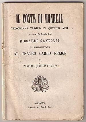 Il conte di Monreal. Melodramma tragico in quattro atti con musica del Maestro cav. Riccardo ...