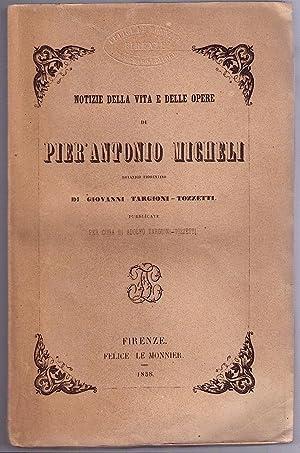 Notizia della vita e delle opere di Pier' Antonio Micheli botanico fiorentino: ...