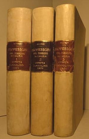Notizie dei professori del disegno in Liguria dalla fondazione dell'Accademia. Vol 1 (-2,3).: ...