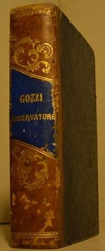L'Osservatore di Gasparo Gozzi. Nuovissima edizione riveduta su quella di Milano. Vol. 1 (-2):...