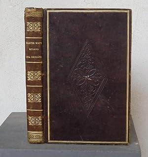 Ivanhoe ossia il ritorno del crociato. Versione del professore G. Barbieri illustrato di tavole ...