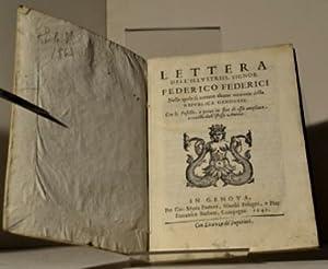 Lettera dell'illustriss. signor Federico Federici nella quale si narrano alcune memorie della ...