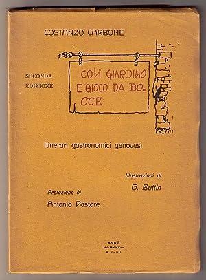 Con giardino e gioco da bocce: itinerari gastronomici genovesi. Illustrazioni di G. Buttin: CARBONE...