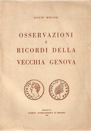 Osservazioni e ricordi della vecchia Genova: MISCOSI Giulio