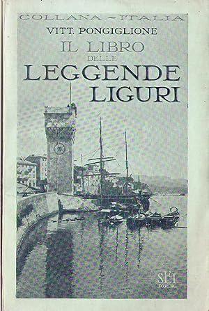 Il libro delle leggende liguri: PONGIGLIONE Vittorio