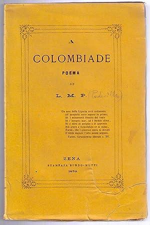 A Colombiade: poema de L. M. P: PEDEVILLA Luigi Michele