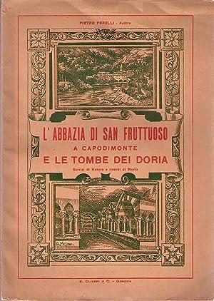 L'abbazia di San Fruttuoso e le tombe dei Doria (sorrisi di natura e ricordi di storia): ...