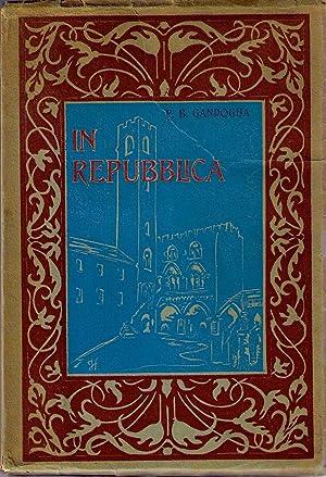 In Repubblica. Vita intima degli uomini di Noli, studiata nell'archivio del Comune: GANDOGLIA ...