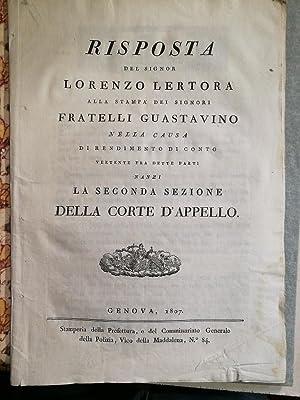 Risposta del Signor Lorenzo Lertora alla stampa dei Signori Fratelli Guastavino nella causa di ...