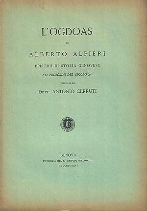 L'Ogdoas di Alberto Alfieri. Episodii di storia genovese nei primordi del secolo XV: CERRUTI ...