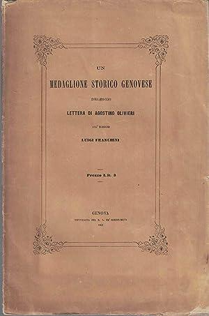 Un medaglione storico genovese del 1626. Lettera di Agostino Olivieri a Luigi Franchini: OLIVIERI ...