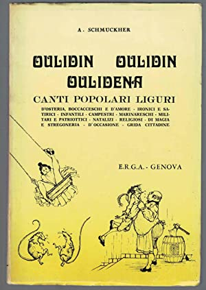 Canti popolari liguri (Oulidin oulidin oulidena). Illustrazioni umoristiche di Marina Viazzi ; ...