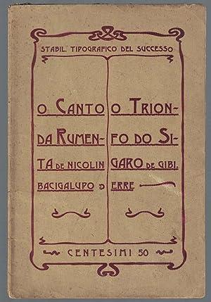 O canto da rumenta de Nicolin Bacigalupo. O trionfo do sigaro de Gibi. Erre.: BACIGALUPO Niccolò - ...