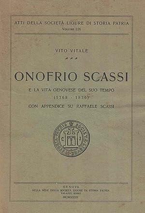 Onofrio Scassi e la vita genovese del suo tempo (1768-1836) con appendice su Raffaele Scassi: ...