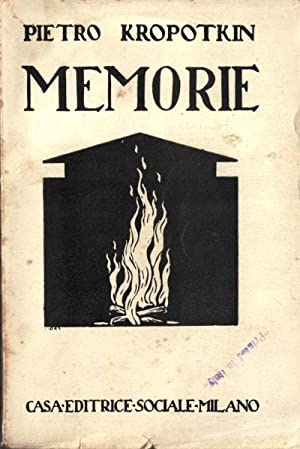 Memorie di un rivoluzionario. Nuova edizione completa.: KROPOTKIN Pietro [Pëtr]
