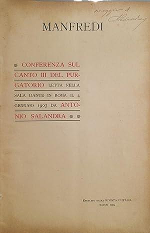 Manfredi. Conferenza sul Canto III del Purgatorio: SALANDRA Antonio