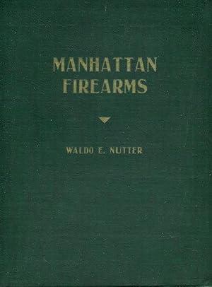 Manhattan Firearms: Nutter, Waldo E.
