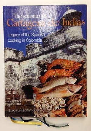 The Cuisine of Cartegena de Indias: Legacy of the Spanish Cooking in Columbia: de Zurek, Teresita ...