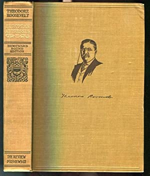 Presidential Addresses and State Papers and European Addresses; December 8, 1908 to June 7, 1910: ...